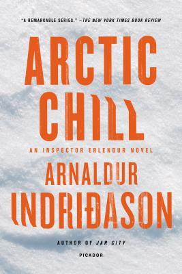 Arctic Chill By Indridason, Arnaldur/ Scudder, Bernard (TRN)/ Cribb, Victoria (TRN)