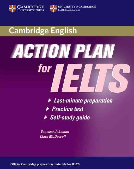 Action Plan for IELTS By Jakeman, Vanessa/ McDowell, Clare