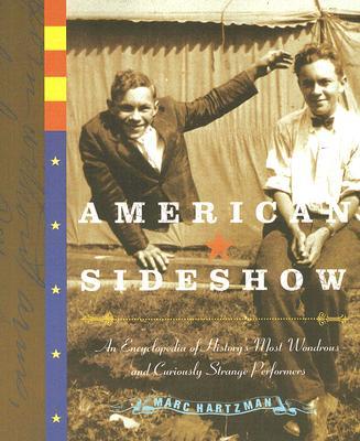 American Sideshow By Hartzman, Marc